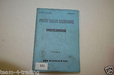 Verantwortlich B131 Undercarriage Edition 6 Komatsu Parts Sales Handbook