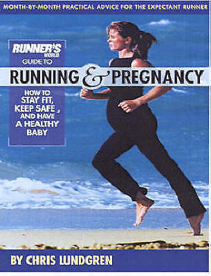 1 of 1 - RUNNER'S WORLD GUIDE RUNNING & PREGNANCY STAY FIT SAFE 4 HEALTHY BABY LUNDGREN
