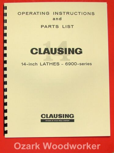 "CLAUSING 14/"" 6900 Series Lathe Operating /& Parts Manual 0141"