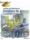 Symphony No. 5 in C Minor Op. 67 in a Simple Arrangement for Piano by Ludw