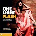 One Light Flash: Professional-Quality Lighting on a Budget by Adam Duckworth, John Denton (Paperback / softback, 2012)