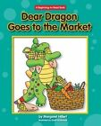 Dear Dragon Goes to the Market by Margaret Hillert (Paperback / softback, 2011)