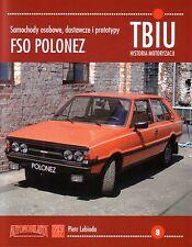 Book - FSO Polonez Polski Fiat - Caro Atu Truck 1978 2002 - TBIU 8 ZPP Lebioda