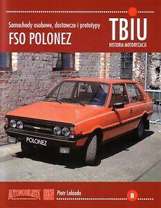 Book-FSO-Polonez-Polski-Fiat-Caro-Atu-Truck-1978-2002-TBIU-8-ZPP-Lebioda