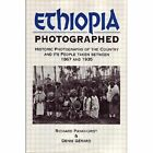 Ethiopia Photographed: Historic Photographs of the Country and Its People Taken Between 1867 and 1935 by Denis Gerard, Richard Pankhurst (Paperback, 2010)