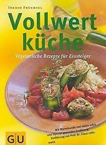 Vollwertkueche-Vegetarische-Rezepte-fuer-Einsteiger-von-Frchtel-Ingrid