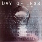 Ad Hoc by Day of Less (CD, Dec-2001, Rise Records)