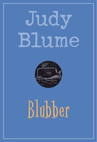 BLUBBER a paperback by Judy Blume