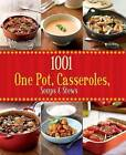 1001 One Pot, Casseroles, Soups & Stews by Parragon (Hardback, 2012)