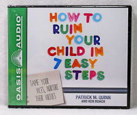 How To Ruin Your Child In 7 Easy Steps Patrick Quinn Oasis Audio Book