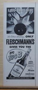 1953 magazine ad for Fleischmann's Whiskey - 3 Big Strikes Ahead! Bowling theme