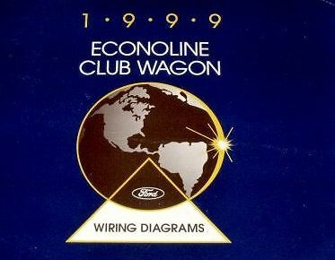 1999 Ford ECONOLINE VAN Wiring Electrical    Diagram       Service