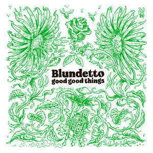 Blundetto-Good-good-things-CD-NUOVO