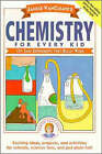 Chemistry for Every Kid: 101 Easy Experiments That Really Work by Janice VanCleave (Paperback, 1989)