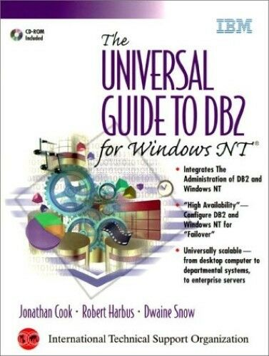 Good, The Universal Guide to DB2 for Windows NT (IBM Certification), Snow, Dwain