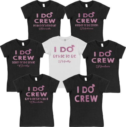 I Do Crew Pink Hen Night T-shirt Personalised Custom Name Loose or Fitted Party