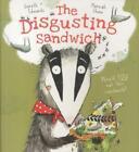 The Disgusting Sandwich von Gareth Edwards (2013, Taschenbuch)