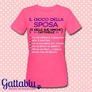 Dettagli Su T Shirt Donna Il Gioco Della Sposa E Delle Sue Amiche Penitenze Addio Nubilato 4