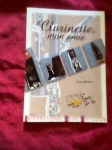 Enthousiaste Clarinette Mon Amie Livre Du Luthier Ernest Ferron