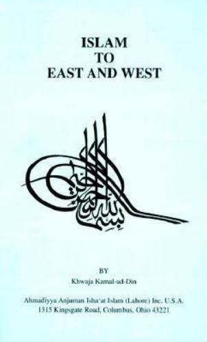 Islam to the East and West, Paperback by Kamal-Ud-Din, Khwaja, Like New Used,...
