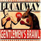 Gentlemen's Brawl * by Broadway (CD, Jun-2012, Uprising Records)