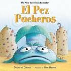 El Pez Pucheros by Deborah Diesen (Hardback, 2016)
