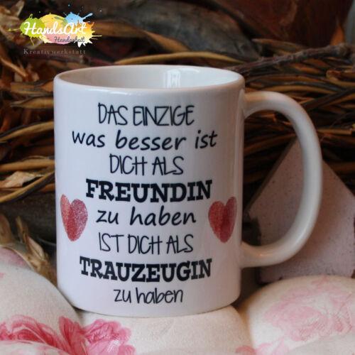 // Freundschaft Weihnachten Hochzeit Trauzeugin.. Das Einzige Freundin Tasse