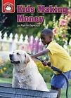 Kids Making Money: An Introduction to Financial Literacy by Mattie Reynolds (Hardback, 2013)