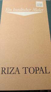 RIZA TOPAL Ein kurdischer Maler Ausstellungskatalog 1990 - Deutschland - RIZA TOPAL Ein kurdischer Maler Ausstellungskatalog 1990 - Deutschland