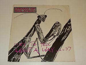 CROWD-OF-ISOLATED-TRY-TO-TELL-ABOUT-A-WAY-DISQUE-VINYLE-PUNK-ALLEMAND