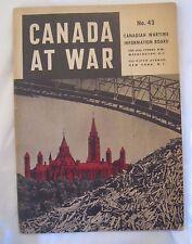 Original CANADA AT WAR Booklet 1944 No. 43 Canadian Wartime Information Board *