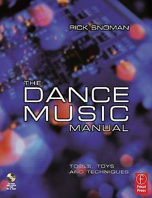 (Good)-The Dance Music Manual: Tools, toys and techniques (Paperback)-Snoman, Ri
