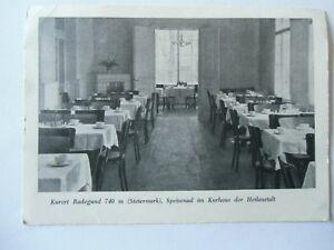 Ansichtskarte-Radegund-Steiermark-Speisesaal-Kurhaus-Heilanstalt-Nr-669