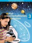 Naturwissenschaftliches Arbeiten 3. Schülerbuch. Baden-Württemberg von Tilmann Haas, Judith Geörg, Kirsten Gepperth, Walter Kleesattel und Siegfried Bresler (2005, Gebundene Ausgabe)