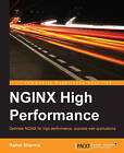 NGINX High Performance by Rahul Sharma (Paperback, 2015)