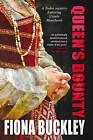 Queen's Bounty by Fiona Buckley (Hardback, 2013)
