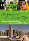 Grüner Himmel über schwarzen Tulpen von Barbara Naziri (2011, Taschenbuch)
