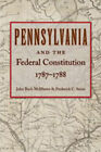 Pennsylvania & Federal Constitution, 1787-1788 by Liberty Fund Inc (Paperback, 2011)