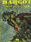 Margot: Queen of the Night by Jerome Charyn, Massimiliano Frezzato (Hardback, 1999)