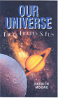 Our Universe: Facts, Figures and Fun by CBE (Hardback, 2007)