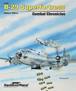B-29-Superfortress-Combat-Chronicles-by-Squadron-Signal-Hardcover