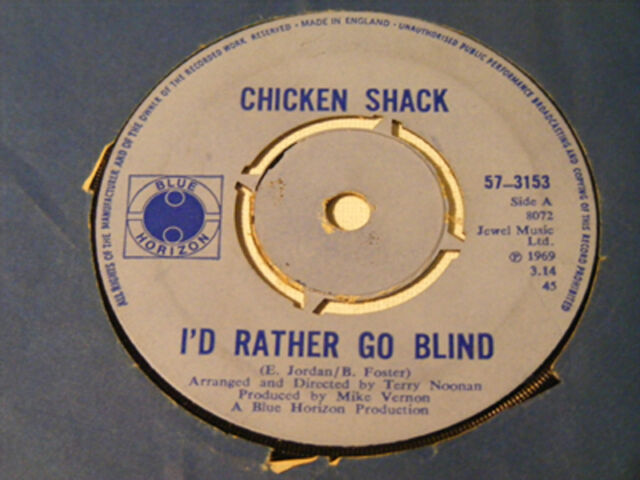 CHICKEN SHACK I's Rather Go Blind   Blue Horizon 1969 UK 7