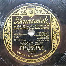 Mills Brothers - BRUNSWICK 6278 - Good-Bye Blues & Rockin' Chair