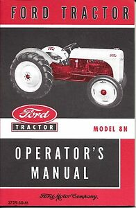 ford 8n tractor operator s manual licensed reprint ebay rh ebay com ford 8n tractor manual 8n ford tractor service manual