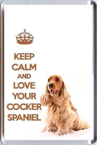 KEEP CALM and LOVE YOUR COCKER SPANIEL Golden Spaniel Dog image Fridge Magnet