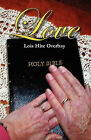 Love by Lois Hite Overbay (Paperback / softback, 2010)