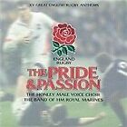 Band of H.M. Royal Marines - Pride & Passion (XV Great English Rugby Anthems, 1999)