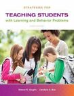 Strategies for Teaching Students with Learning and Behavior Problems by Sharon R. Vaughn and Candace S. Bos (2014, Print, Other)