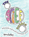 The Grief Bubble: Helping Kids Explore and Understand Grief by Kerry DeBay (Paperback, 2007)