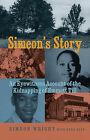 Simeon's Story: An Eyewitness Account of the Kidnapping of Emmett Till by Simeon Wright, Herb Boyd (Paperback / softback, 2011)